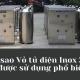 Tại sao Vỏ tủ điện Inox 304 lại được sử dụng phổ biến ?
