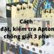 Cách lắp đặt, kiểm tra Aptomat chống giật 3 pha